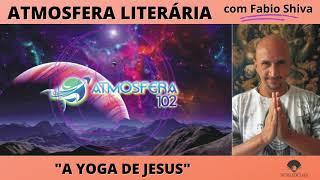"""""""A YOGA DE JESUS – Paramahansa Yogananda"""" (Atmosfera Literária)"""