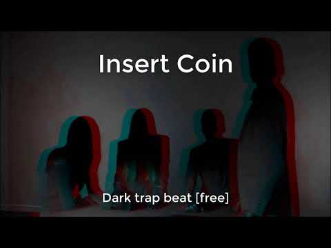 Insert Coin - Dark Trap Beat (FREE TO USE)
