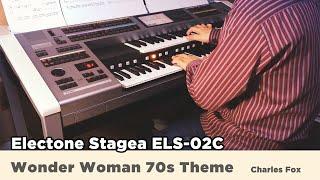 Wonder Woman 70s Theme - Charles Fox : Yamaha Electone ELS-02C