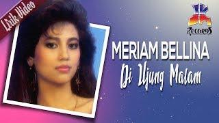 Meriam Bellina - Di Ujung Malam (Official Lyric Video)