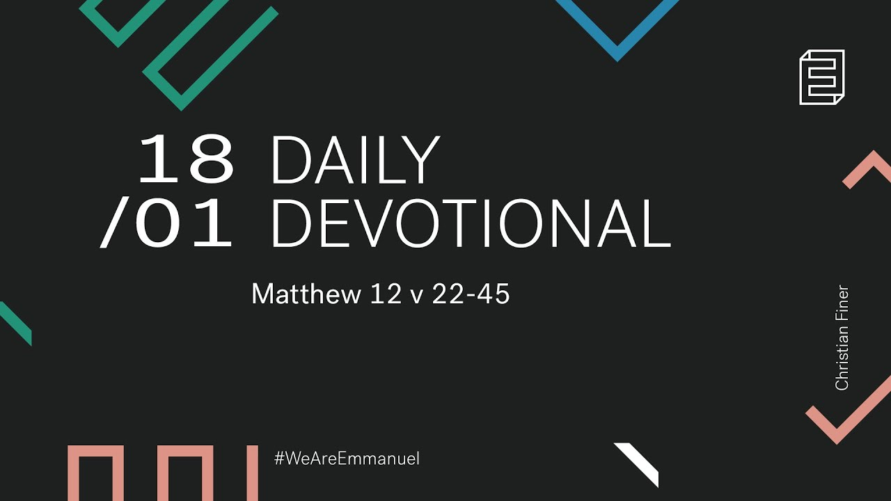 Daily Devotion with Christian Finer // Matthew 12:22-45 Cover Image