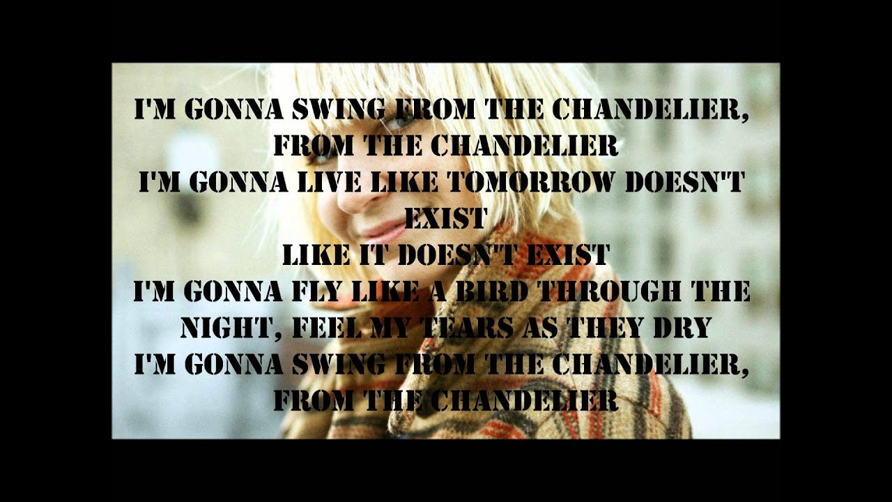 Sia - Chandelier Lyrics - YouTube