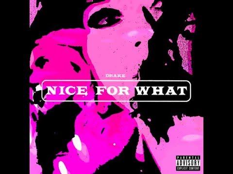 Drake - Nice For What (Lyrics)  NEW