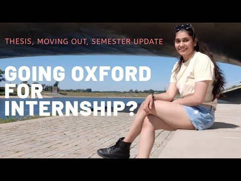 GOING OXFORD ?   THESIS WRITING + SEMESTER UPDATE