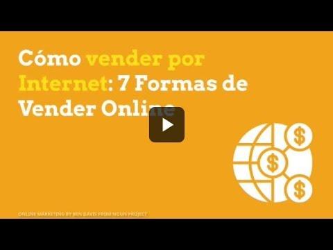 ¿Cómo vender por Internet: 7 Formas de Vender Online?