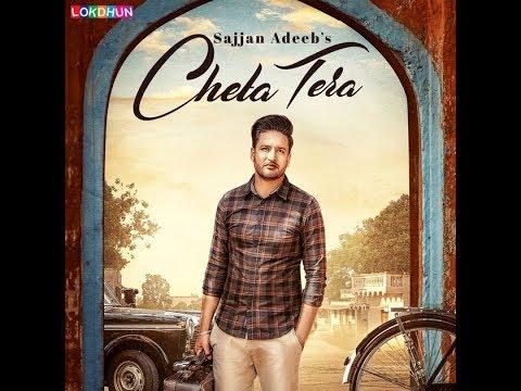 Cheta Tera | Sajjan adeeb | Afsana khan | Tru maker| Manwinder maan New Punjabi song 2018