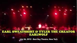 Earl Sweatshirt - Orange Juice LIVE 7/26/2012 (Tyler Creator, EarlWolf, Best Buy New York)