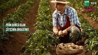 Prim Borcu Olan Çiftçinin Dikkatine!