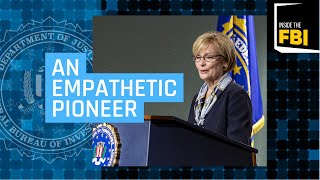 Inside the FBI Podcast: An 'Empathetic Pioneer'