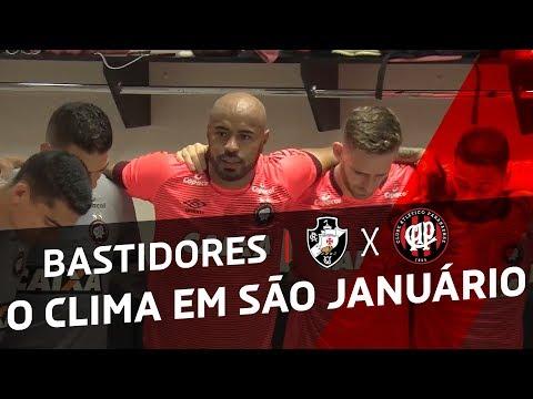 O FURACÃO EM SÃO JANUÁRIO - Vasco Da Gama X Atlético Paranaense | BASTIDORES