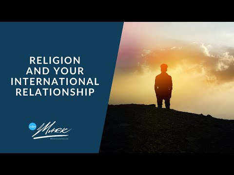 Religion and Your International Relationship | Ask Mark from YouTube · Duration:  4 minutes 56 seconds