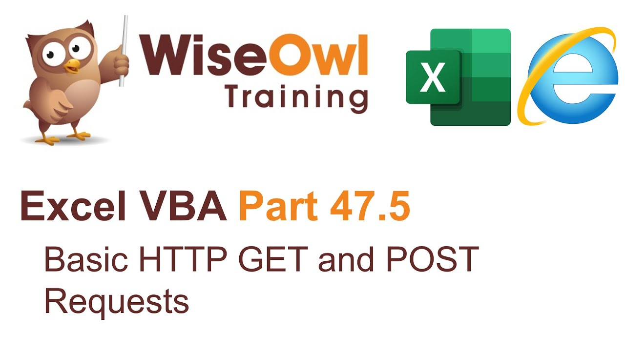 Excel VBA Introduction Part 47 5 - Basic HTTP GET and POST Requests