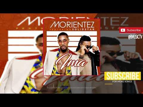 Morientez - Ima Ft. SolidStar (OFFICIAL AUDIO 2017)