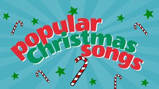 Popular Kids Christmas Songs & Carols Playlist  Children Love to Sing