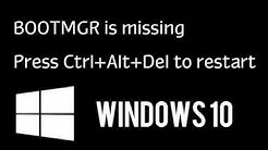 How to fix BOOTMGR is missing Windows 10 - FIXED 2017 Tutorial