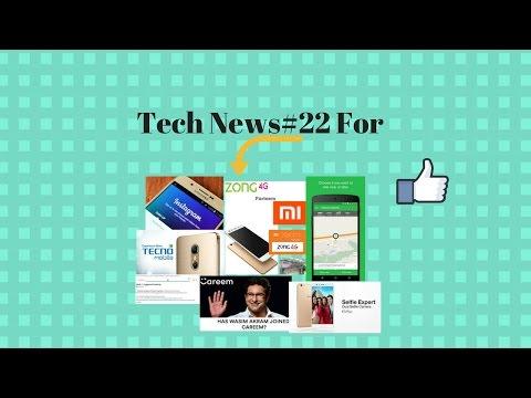Tech News#22 - Careem,TechNo Mobile,Oppo,instagram,zong4g partner xiaomi,google map,Must Watch.