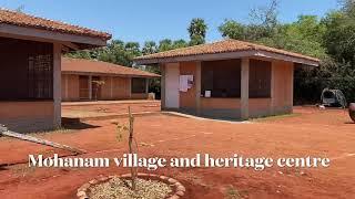 Mohanam Village & heritage centre