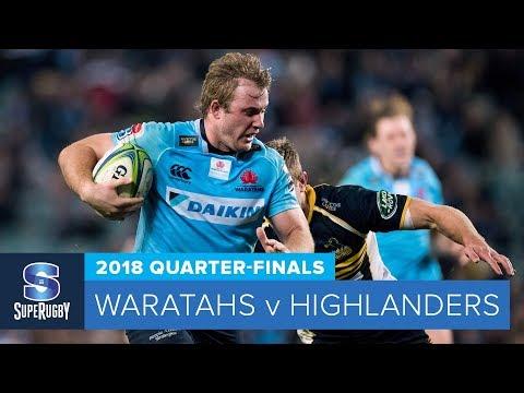 HIGHLIGHTS: 2018 Super Rugby Quarter-Finals: Waratahs v Highlanders