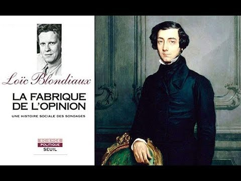 Tocqueville et la fabrique de l'opinion - Loïc Blondiaux (2017, France Culture)