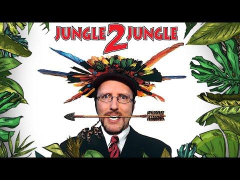 Jungle 2 Jungle - Nostalgia Critic