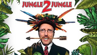 Jungle 2 Jungle - Nostalgia Critic