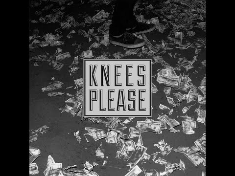 Knees Please -  Where's ma' Money (2015) full album