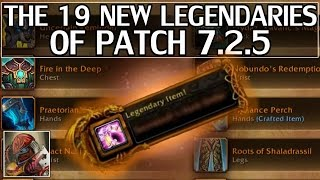 The 19 New Legendaries Of Patch 725 - WoW Legion