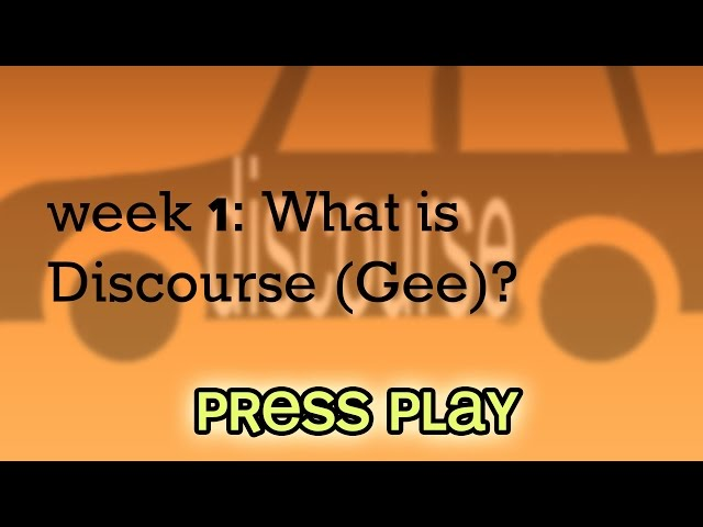 Gee: What is Discourse