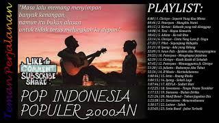 Gambar cover KUMPULAN LAGU POP INDONESIA POPULER 2000AN #2 - TEMAN PERJALANAN