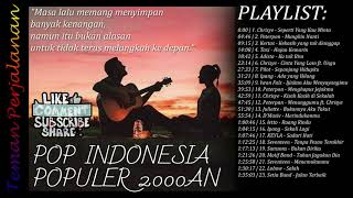 KUMPULAN LAGU POP INDONESIA POPULER 2000AN #2 - TEMAN PERJALANAN