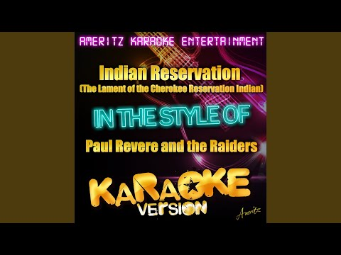 Indian Reservation (The Lament of the Cherokee Reservation Indian) (In the Style of Paul Revere...