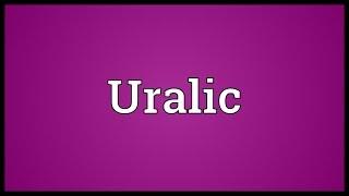 Uralic Meaning