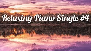 Relaxing Piano Music #4