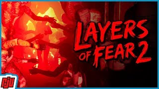 Layers Of Fear 2 Part 4 | PC Horror Game | Gameplay Walkthrough
