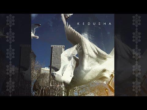KEDUSHA קְדֻשָּׁה (Kedusha) OFFICIAL VIDEO