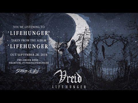 Vreid  Lifehunger  premiere