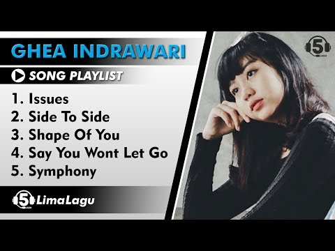 5 Lagu Ghea Indrawari Versi Cover - Lagu Barat