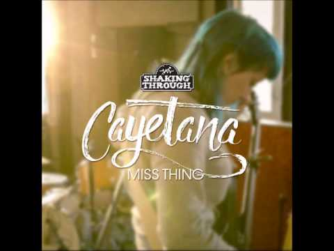 Cayetana - Miss Thing | Shaking Through (Song Stream)