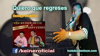 Keiner Ortiz · Quiero que regreses 2017