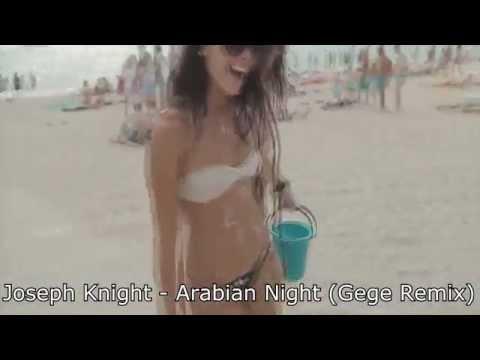 Joseph Knight - Arabian Nights (Gege Remix)