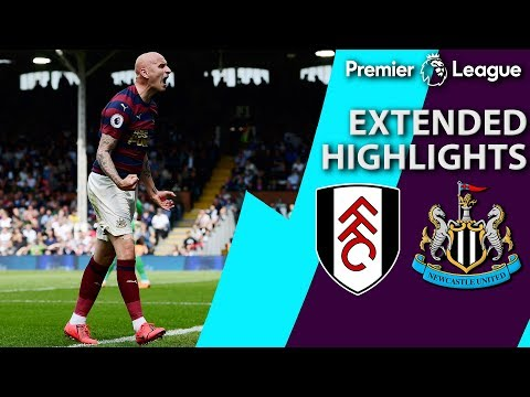 Fulham V. Newcastle | PREMIER LEAGUE EXTENDED HIGHLIGHTS | 5/12/19 | NBC Sports