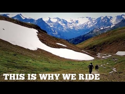 This is Why We Ride - a Celebration of Mountain Biking