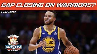Is the Gap Closing on Warriors ?  | Hoops & Brews