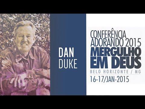 Dan Duke - 2ª Ministração - Conferência Adorando 2015