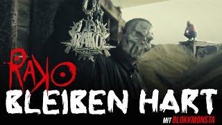 Rako - Bleiben hart mit Blokkmonsta (Official Music Video)