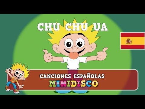 Chu Chu Ua | Canciones infantiles para bailar | Minidisco