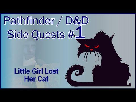 Pathfinder D&D Quest Ideas - Little Girl Can't Find Her Cat