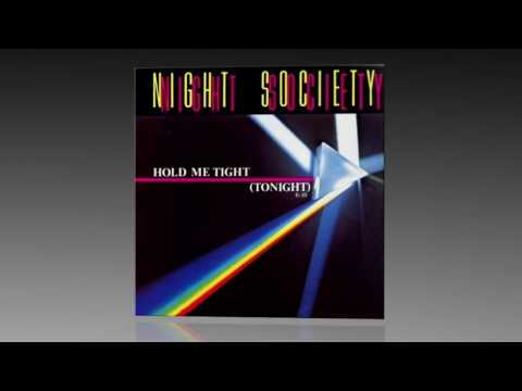 Night Society - Hold Me Tight (Tonight)