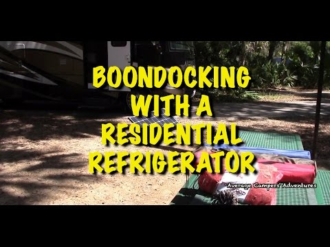Boondocking with a Residential Refrigerator and Solar Power