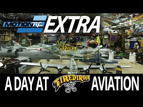 A Day At TiredIron Aviation - Motion RC Extra